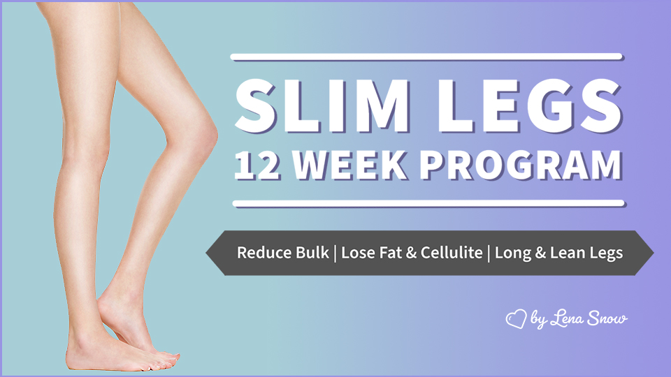 Slim Legs System